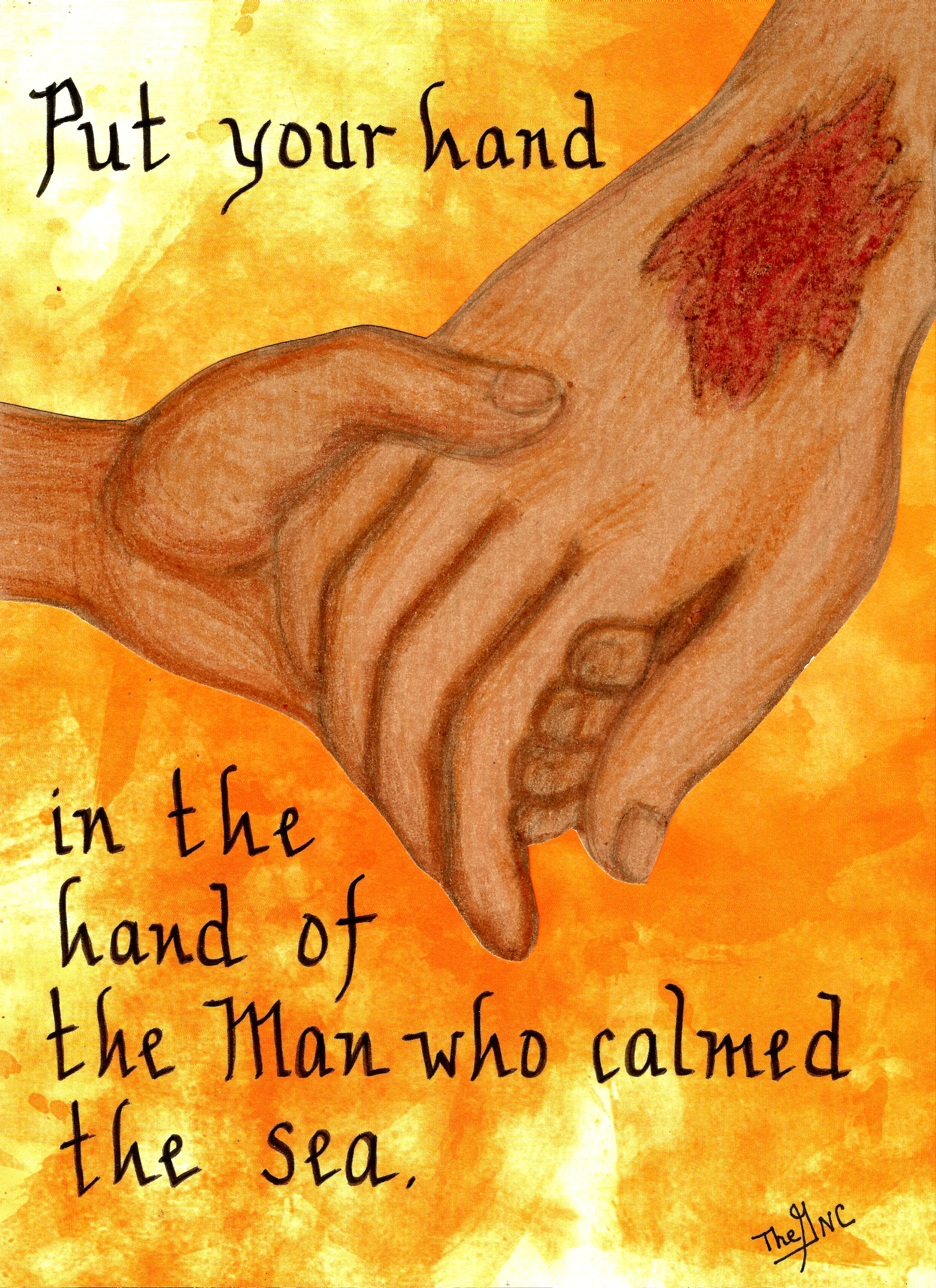 Put your hand in the Hand of the Man who calmed the sea....  www.facebook.com/TheGoodNewscartoon
