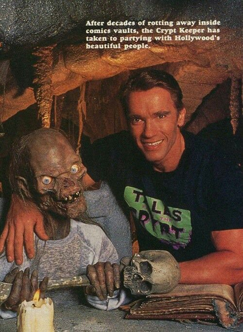 The Crypt Keeper And Arnold Schwarzenegger Tales From The Crypt