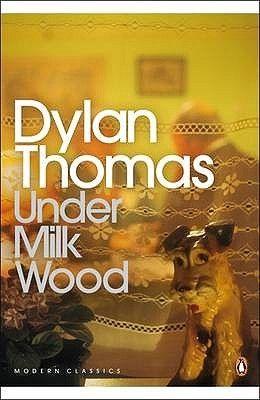 Under Milk Wood Penguin Modern Classics Wood Book Books To Read