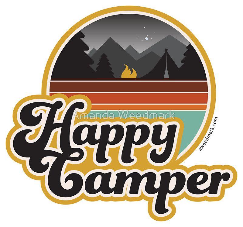 Happy Camper Retro 70s Camping By Amanda Weedmark Retro Retro Logos Sticker Design