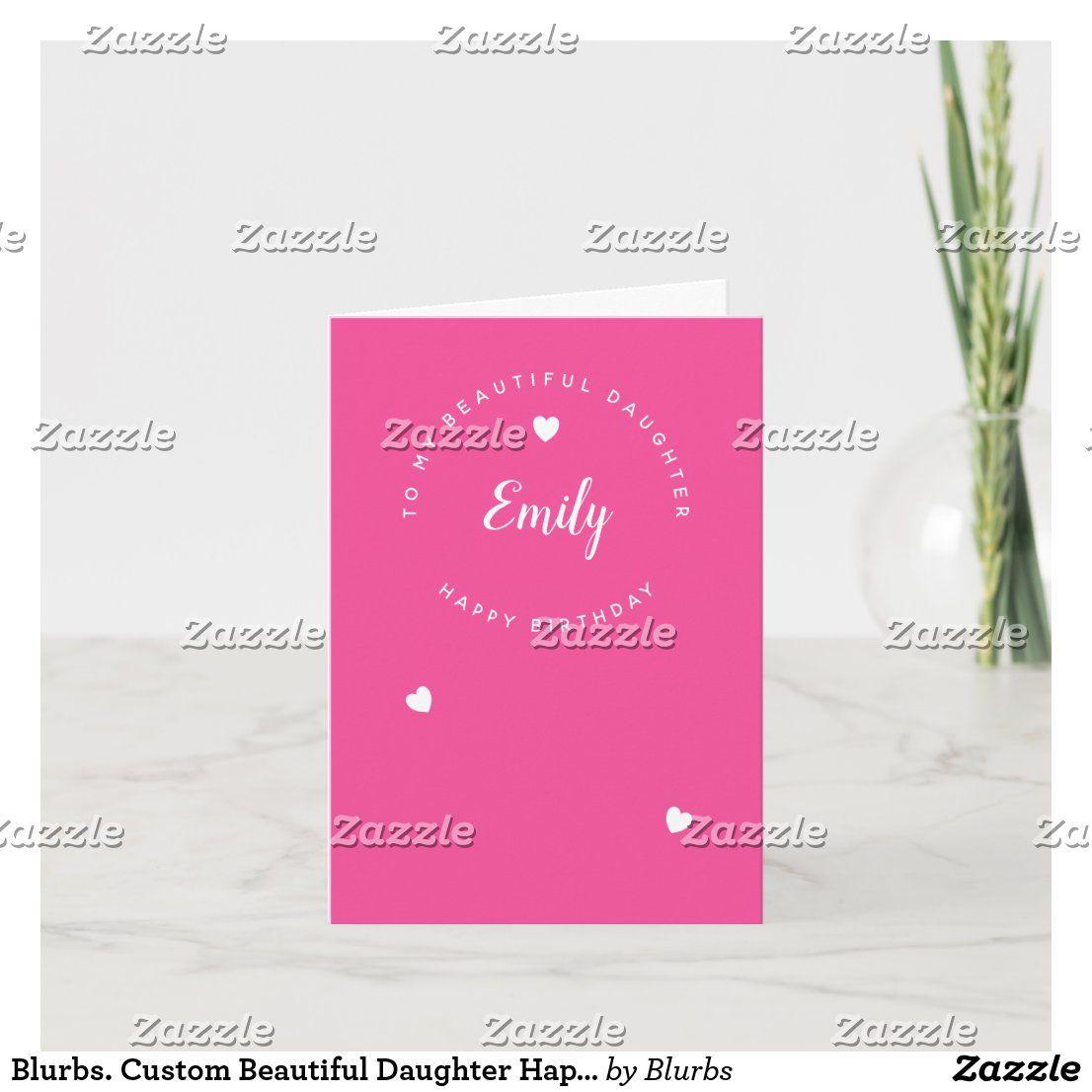 Blurbs custom beautiful daughter happy birthday card