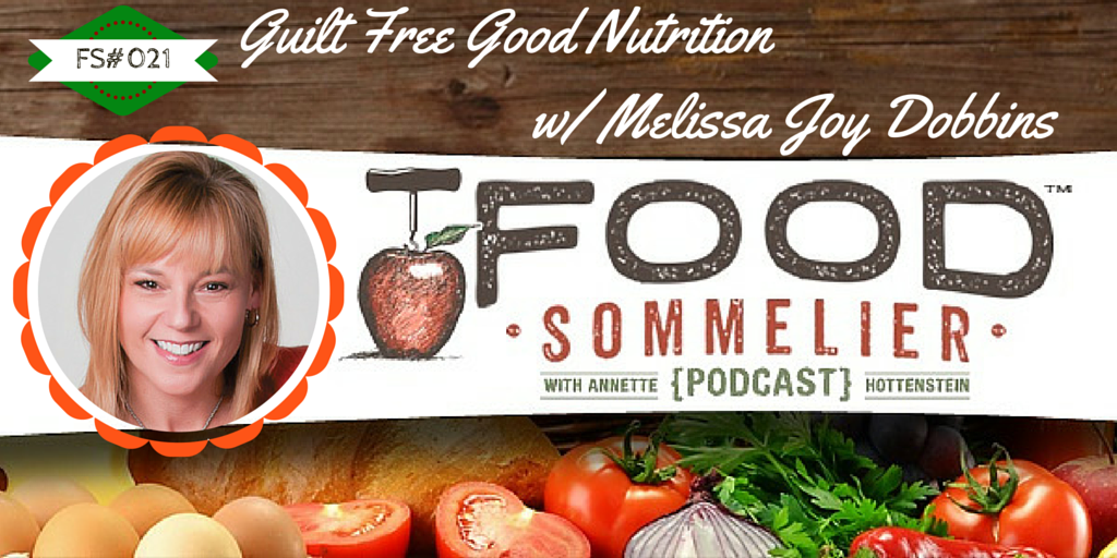 "In this tasty episode, I interview Melissa Joy Dobbins about her ""Guilt Free"" philosophy, nutrition advice for diabetics and working with the media."