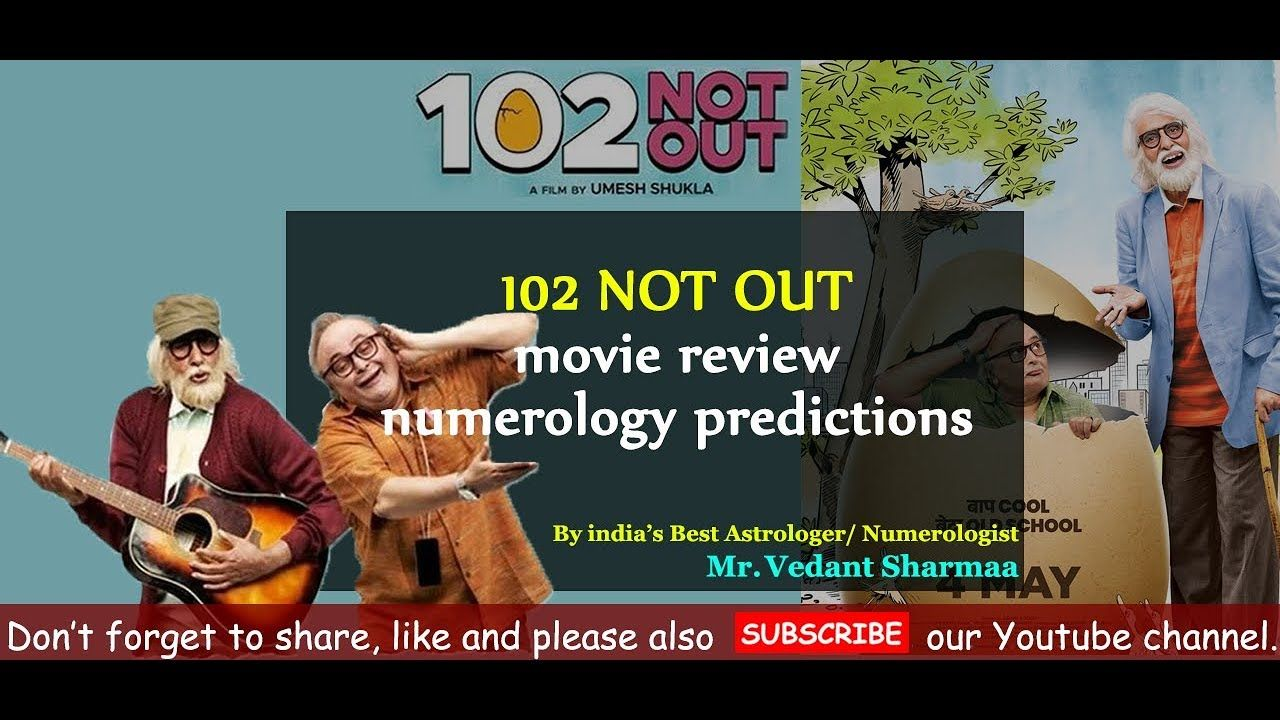 102 Not Out Movie Review Numerology Prediction Amitabh Rishi Numerology Movies Songs
