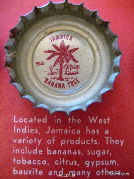 1962 Tour the World with Coke Cap #54 Jamaica – Banana Tree: Located in the West Indies, Jamaica has a variety of products. They include bananas, sugar, tobacco, citrus, gypsum, bauxite and many others.