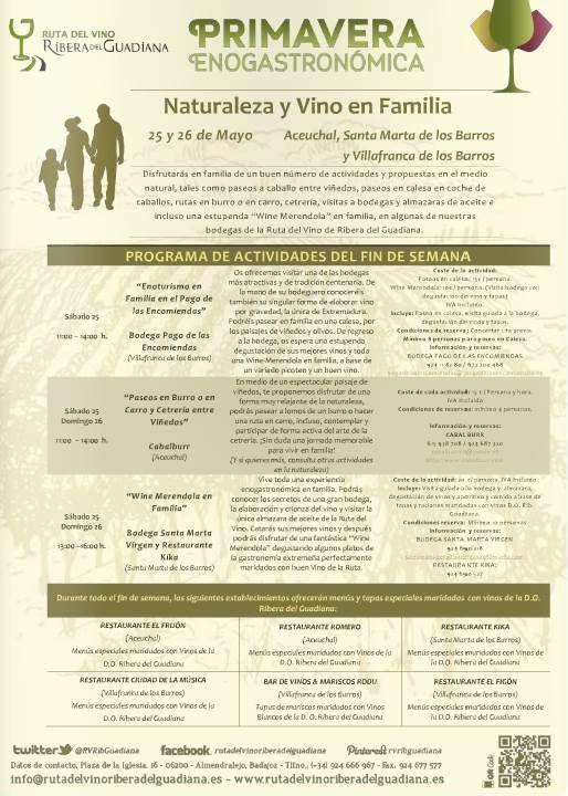 """Naturaleza y Vino en Familia 25 y 26 de mayo 'Primavera Gastronómica de la Ruta del Vino """"Ribera del Guadiana"""". Más información: http://www.rutadelvinoriberadelguadiana.es/"""