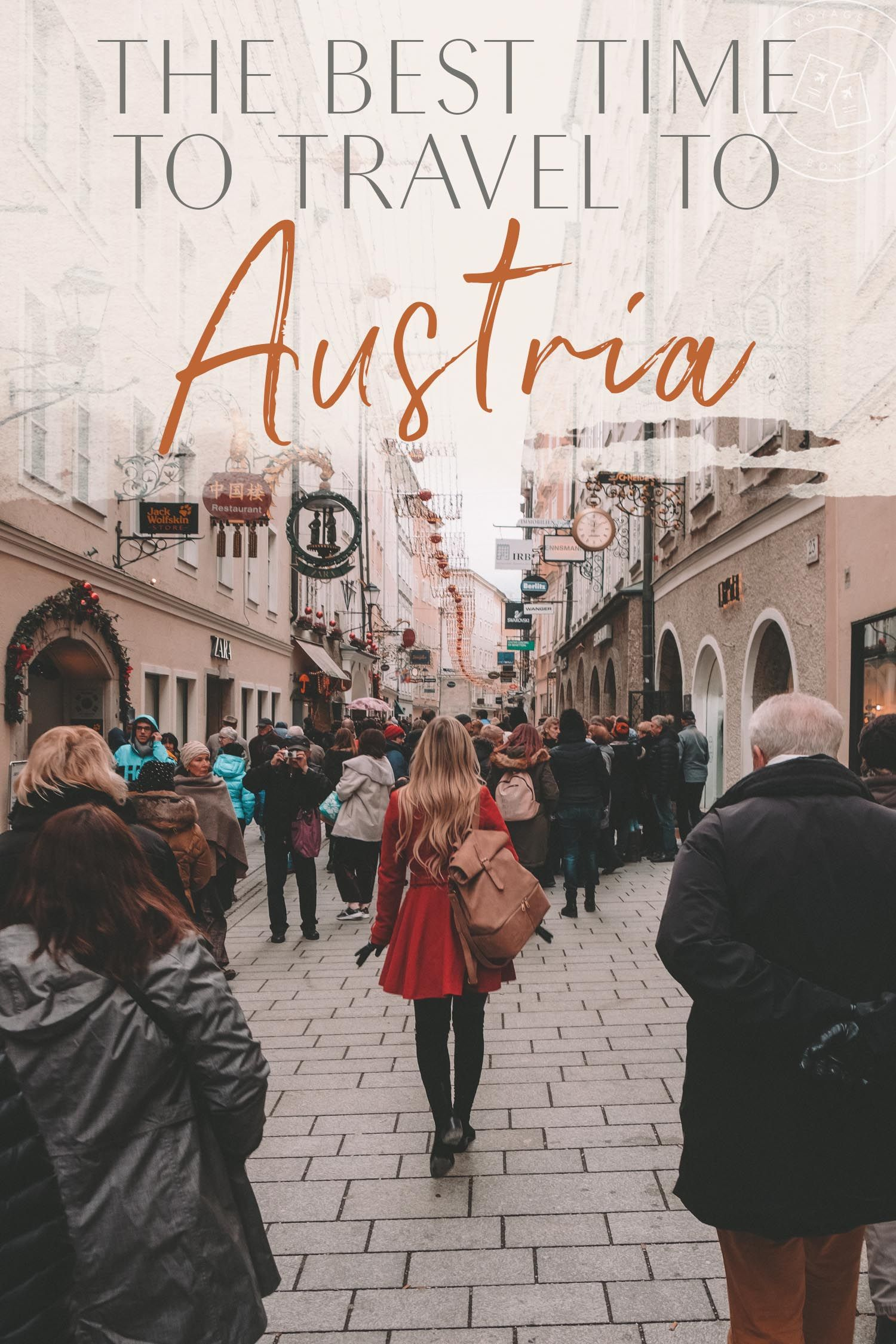 The Best Time to Travel to Austria Austria tourism