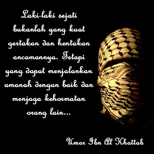 lelaki sejati menurut umar bin khattab | Quotes | Motive