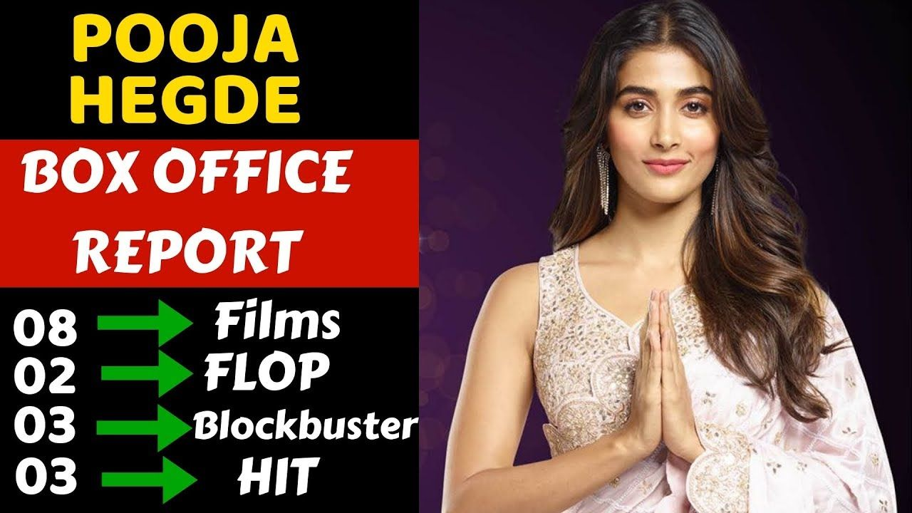 Pooja Hegde Box Office Collection Analysis Hit Blockbuster And Flop All Box Office Collection Romantic Drama Film Movie List