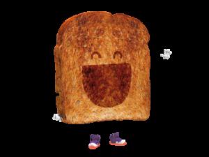 Toast è una bella fetta di pane tostato croccante. È stato introdotto nella folle compagnia da Tina ed è costretto ad obbedire a tutti per evitare che se la prendano con lui. Boing Tv