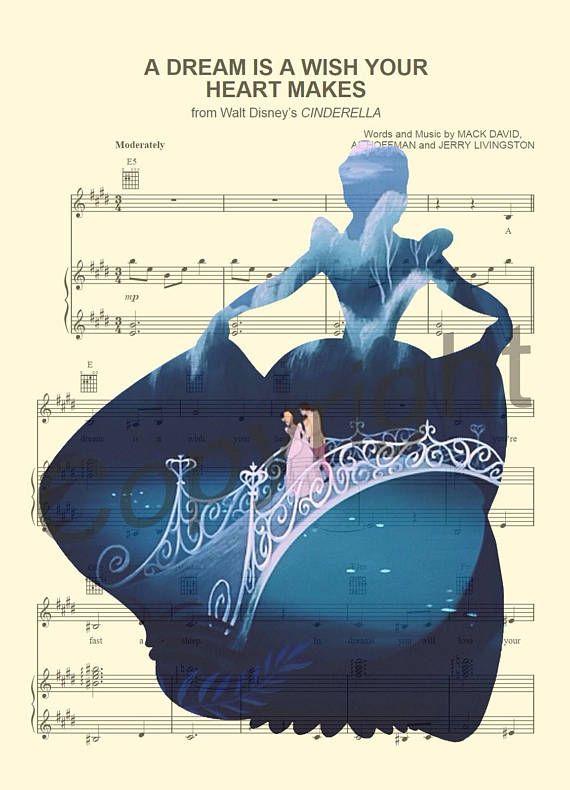 Cinderella A Dream Is A Wish Your Heart Makes Sheet Music Art