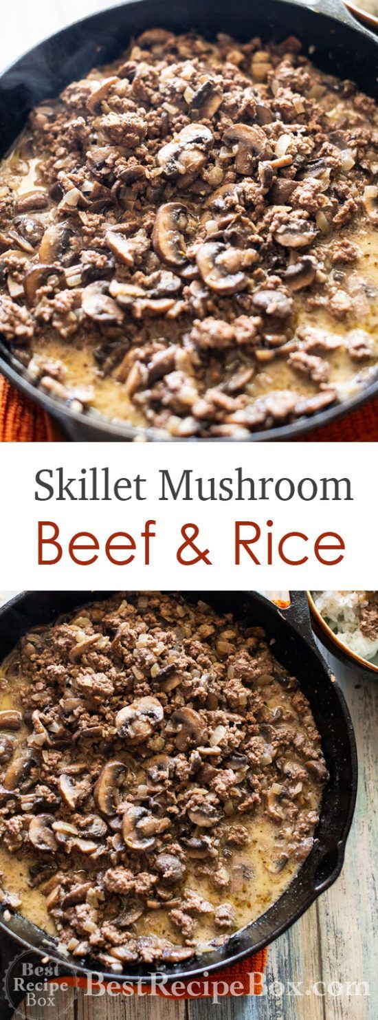 Skillet Mushroom Beef and Rice Recipe QUICK EASY | Best Recipe Box