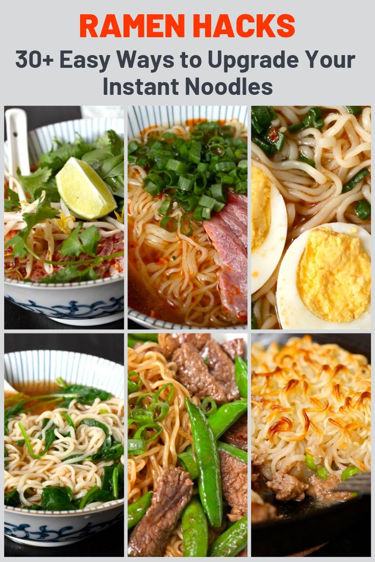 Ramen Hacks 30 Easy Ways To Upgrade Your Instant Noodles Ramen Recipes Easy Top Ramen Recipes Noodle Recipes Easy