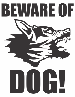 Beware Of Dog Wolf Sign Drawing