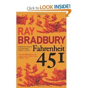 Fahrenheit 451 by Ray Bradbury    Set in a futuristic time where books are burned.  Guess Ray hadn't figured on Kindles....  Great book