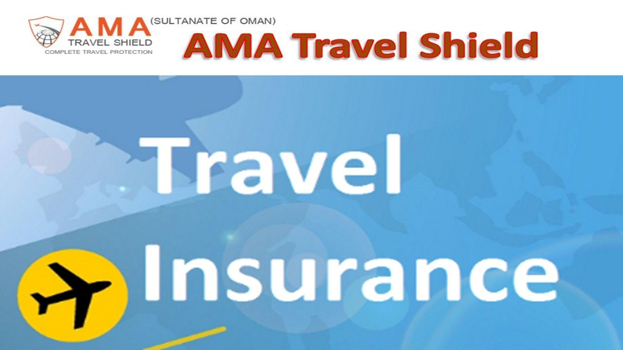 Buy Travel Insurance In Oman From Ama Travel Shield Http Www Om