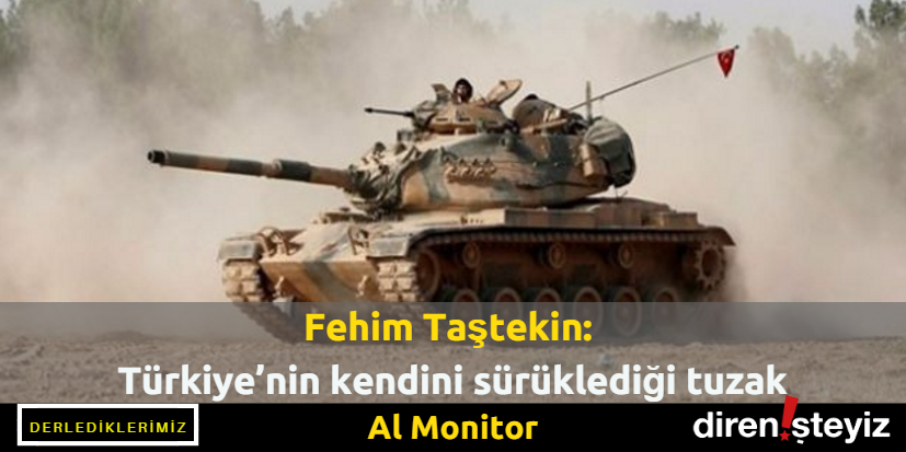 Gazeteci Fehim Taştekin, Türkiye'nin ÖSO ile birlikte Cerablus'a yönelik…