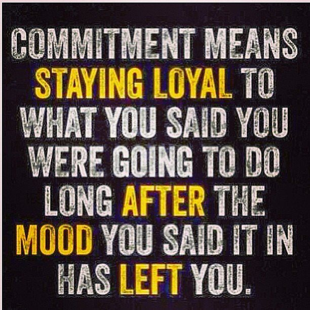 On Commitment Truth Pinterest Quotes Inspirational