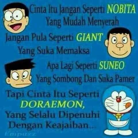 Cinta Itu Seperti Doraemon Doraemon Kata Kata Mutiara Sahabat