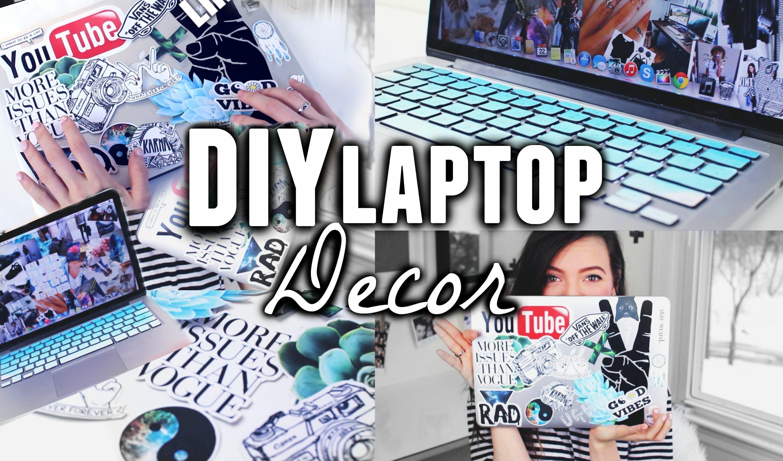 DIY LAPTOP DECOR ! Tumblr + Pinterest Inspired ! Diy
