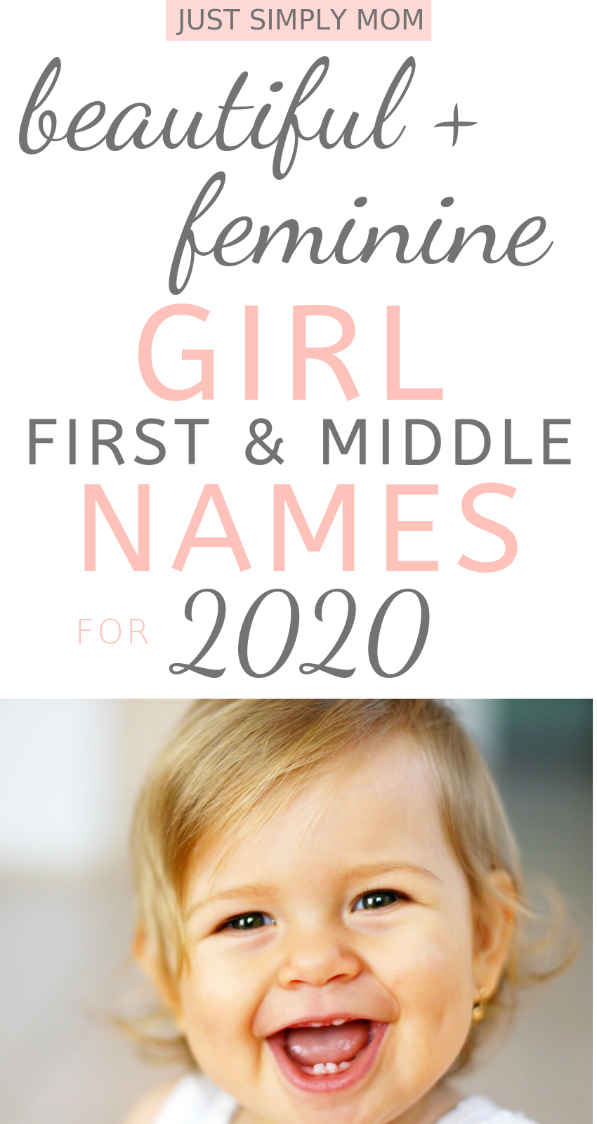 79 Feminine Baby Girl First And Middle Names For 2020 Just