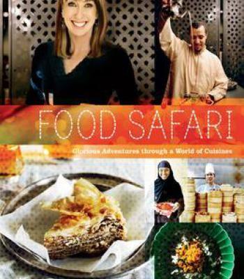 Food safari glorious adventures through a world of cuisines pdf food forumfinder Choice Image