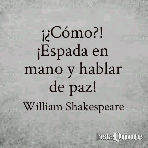 Cómo Espada En Mano Y Hablar De Paz Frases De Romeo Y Julieta