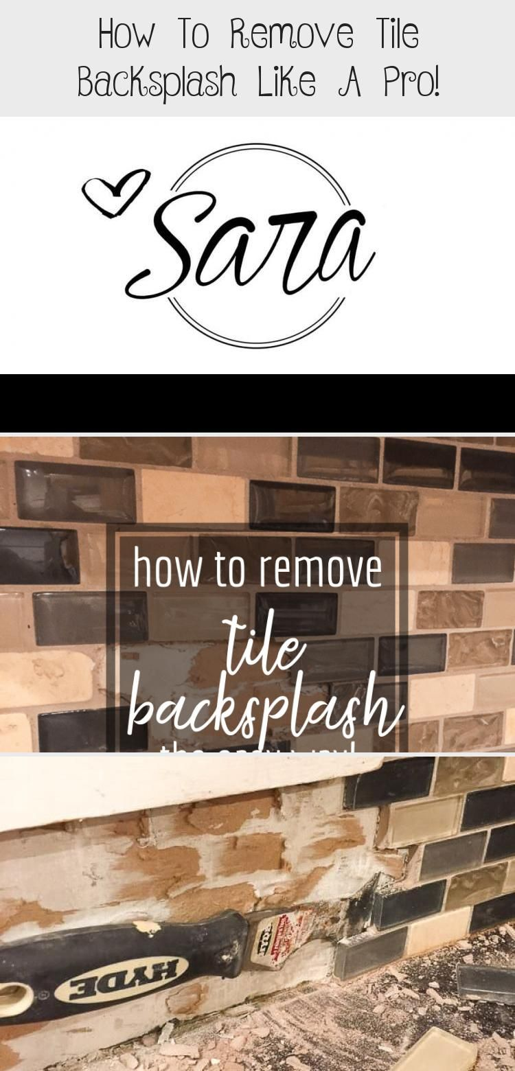 How to remove tile backsplash like a pro in 2020 tile