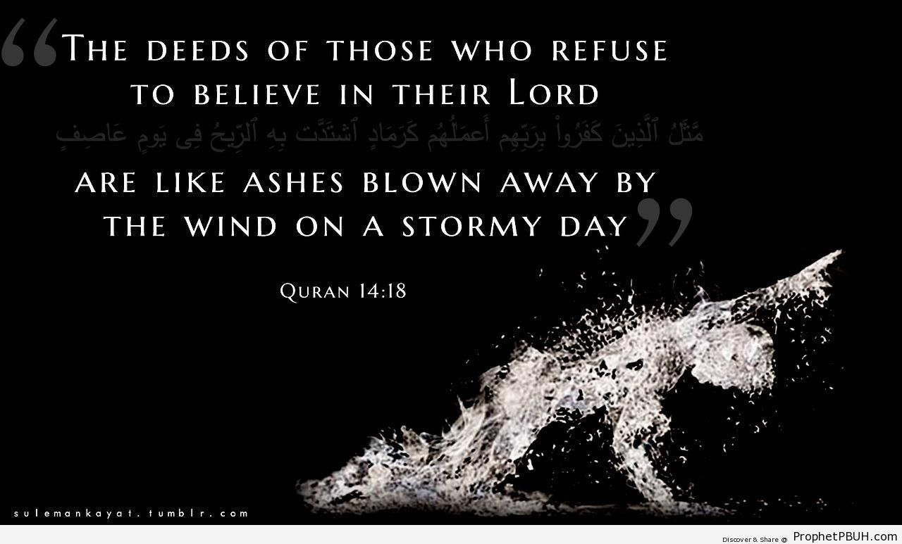 Quotes Quran Ashes Blown Awaythe Wind Quran 1448  Islamic Quotes