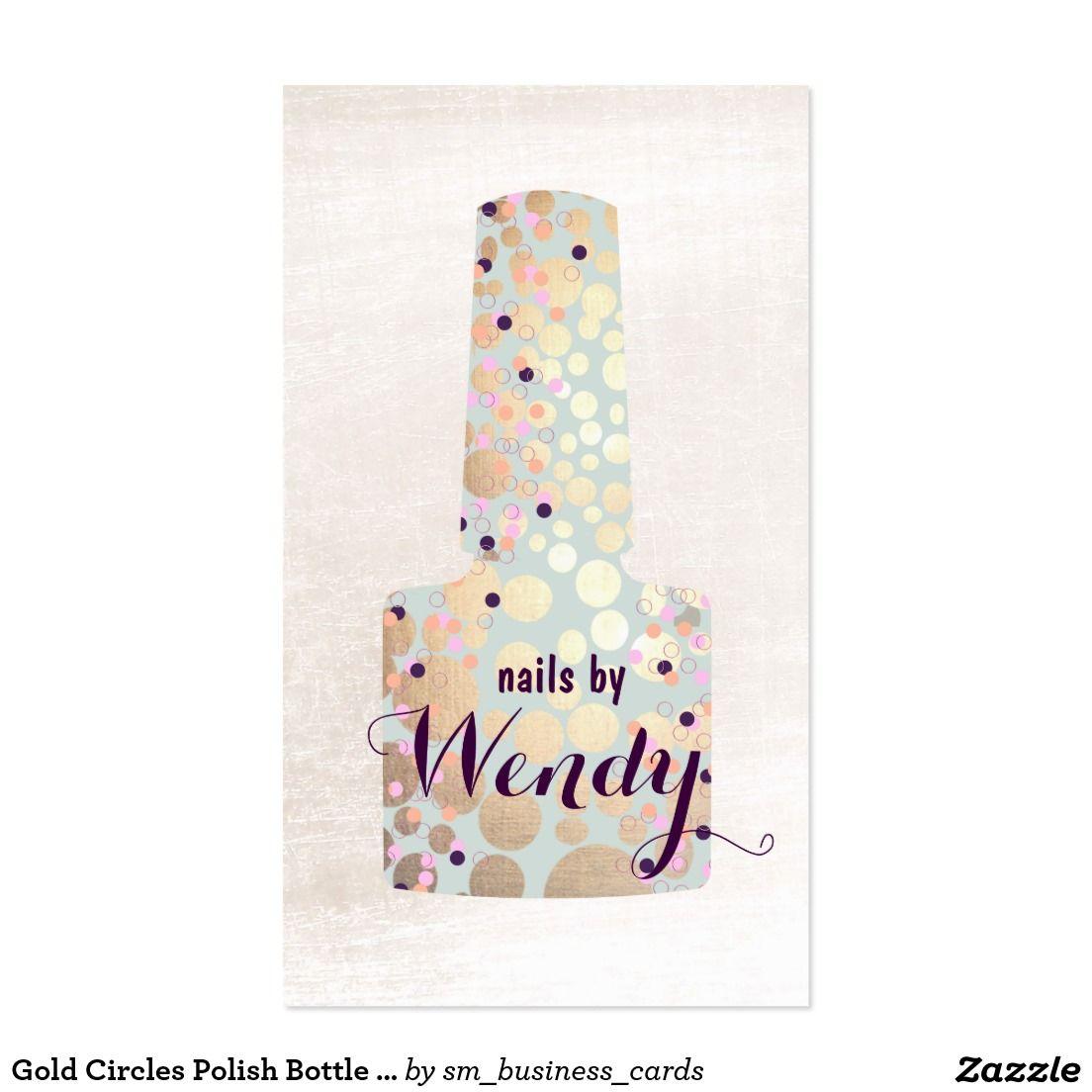 Gold Circles Polish Bottle Nail Salon Manicurist Business Card ...