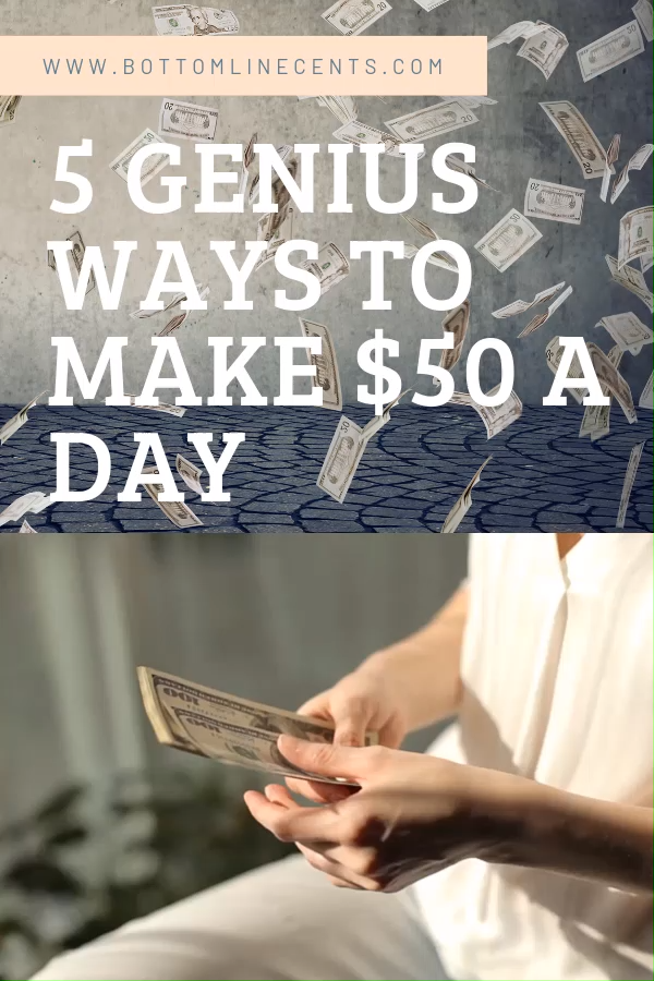 How to Make 50 Dollars a Day Without Needing a Job