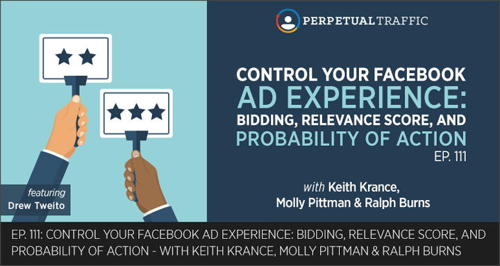 @jeffbullas : Episode 111: Control Your Facebook Ad Experience: Bidding Relevance Score and Probability of https://t.co/iPJ3Y1XaDJ