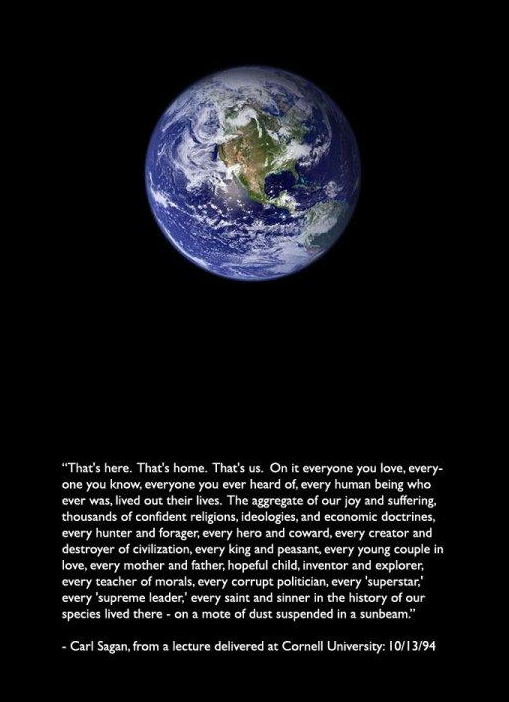 That's Here That's Home That's Us On It Everyone You Love Know Cool Carl Sagan Love