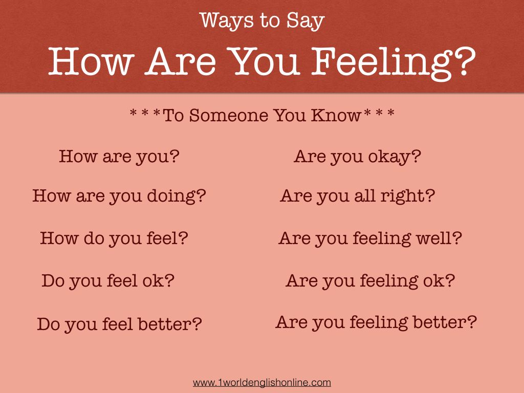 Ways to ask how someone is feeling. | How are you feeling, Feel good,  Feelings