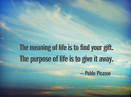 Lovely quote by Picasso Spiritual Vibe