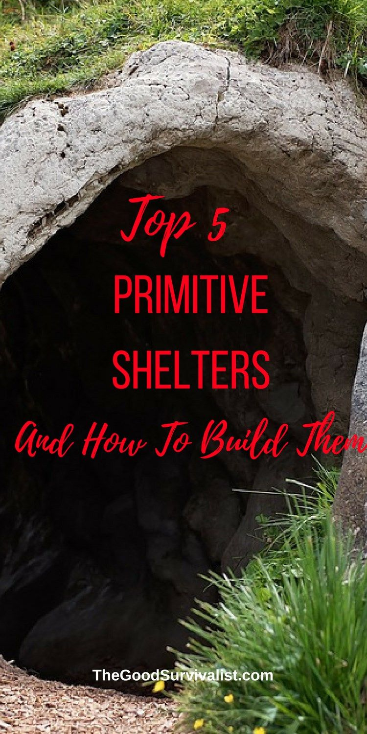 Shtf Shelter: Knowing How To Build These Primitive Shelters Could Come