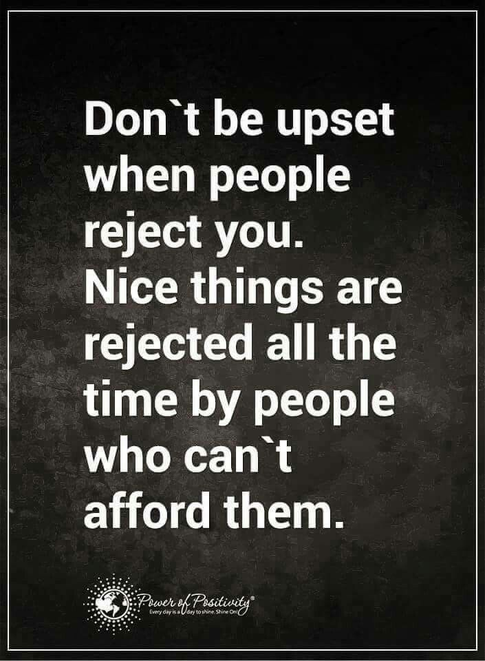That S Funny Rejection Rejected Quotes Positive Quotes Motivation Motivational Quotes