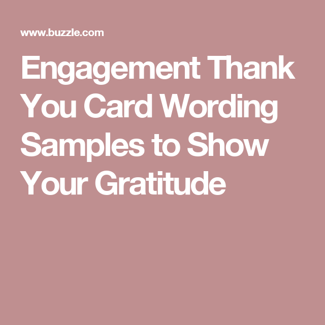 engagement thank you card wording samples to show your gratitude