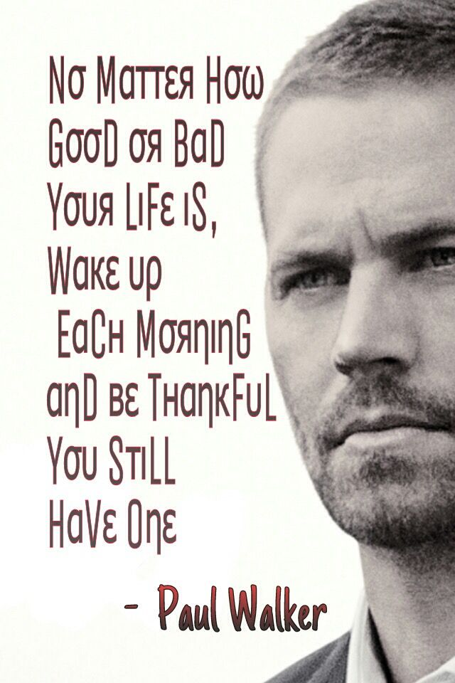 Well said... | PAUL WALKER - MY OBSESSION | Pinterest ...