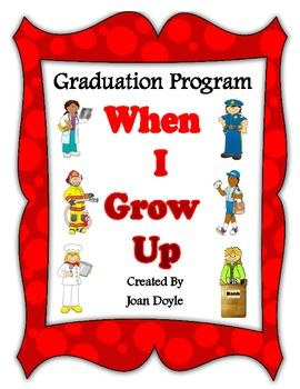 When I Grow Up Is A Kindergarten Graduation Program That Is Fun
