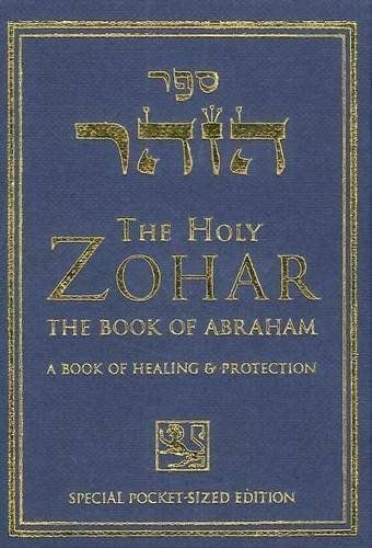 The Holy Zohar The Book Of Avraham A Book Of Healing