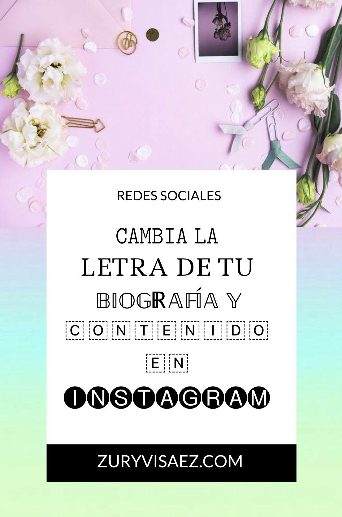 Cambia La Letra De Tu Biografía Y Contenido En Instagram Frases Para Biografía De Instagram Bio De Instagram Letra De Cambio