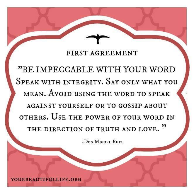 The Four Agreements - Be impeccable with your word Life - agreement in word