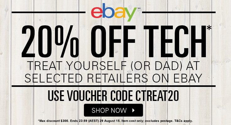 20% off (up to $300) at selected retailers on eBay. Use voucher code: CTREAT20 at checkout. Other terms apply.