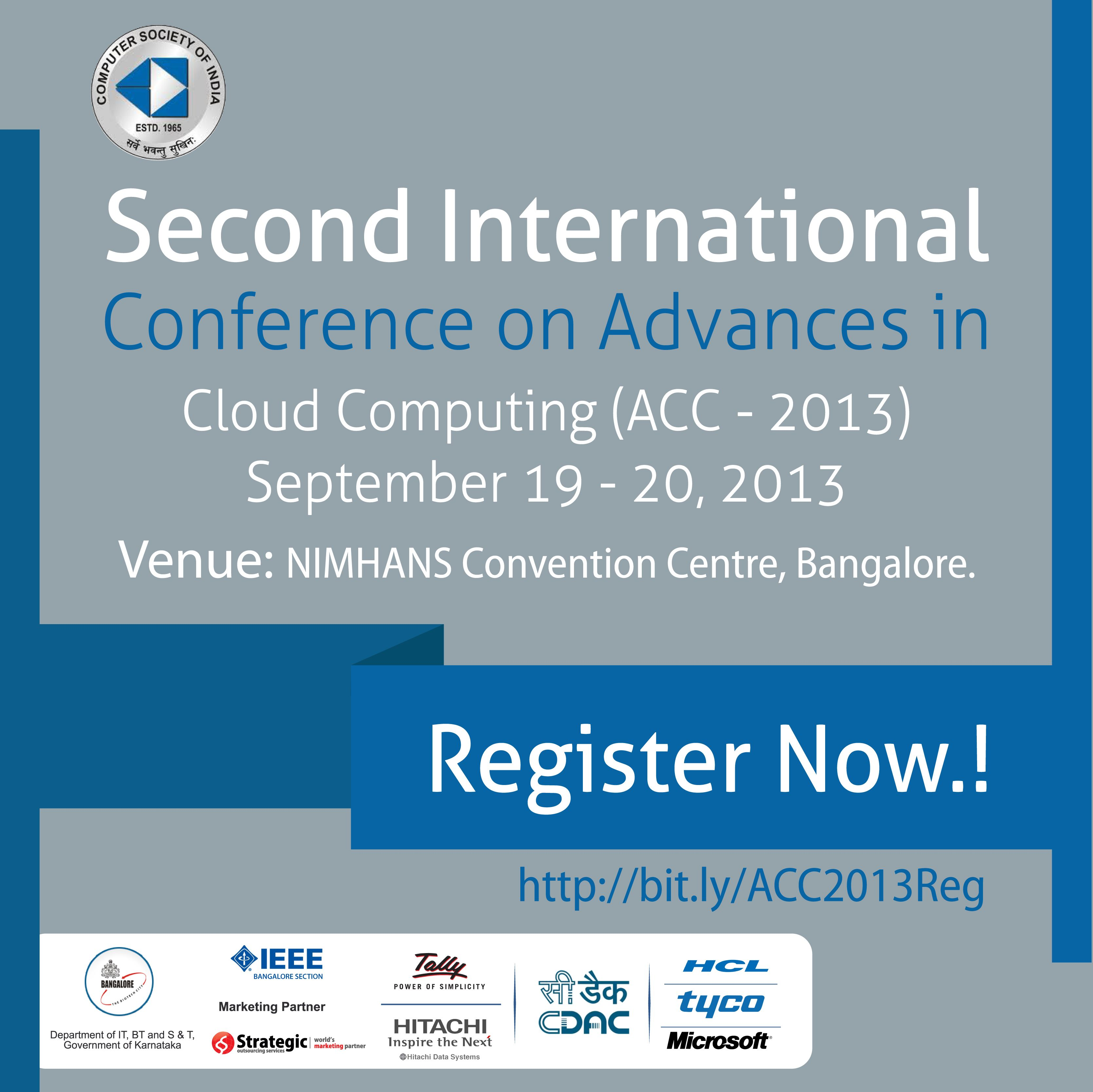 The Answers You Seek Are Best Found At Acc2013 Register Today And Get The Skinny On Current Trends Advances I Cloud Computing Bangalore Convention Centre