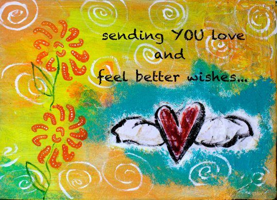 """Sending Love and Feel Better Wishes 5""""x7"""" Blank Greeting"""