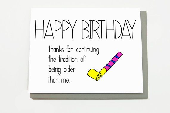 Funny Birthday Card Thanks For Continuing The By CheekyKumquat 400