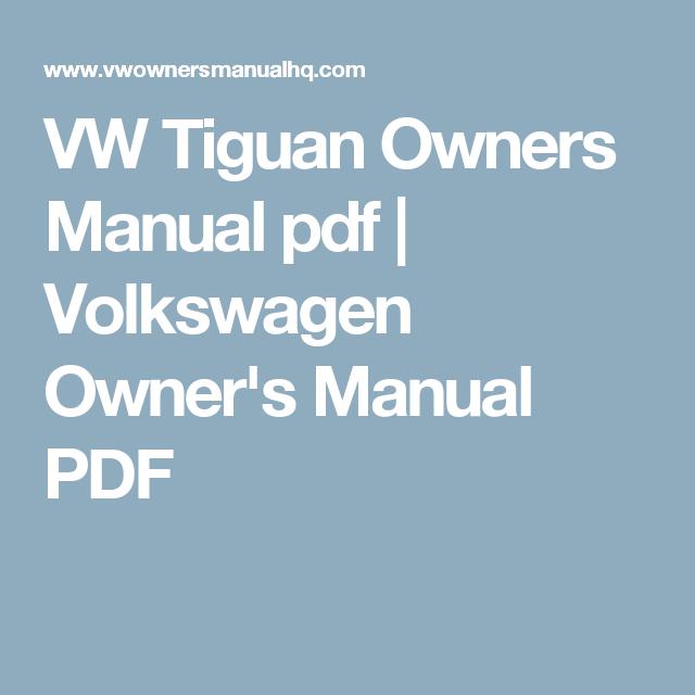 VW Tiguan Owners Manual pdf   Volkswagen Owner's Manual PDF