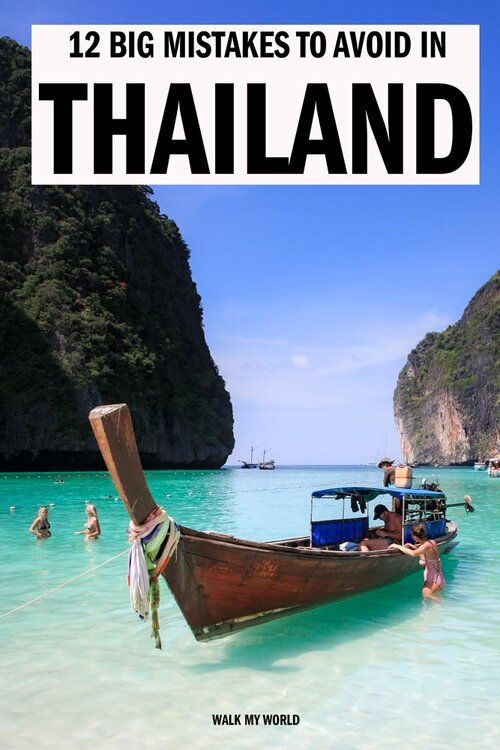 12 Big mistakes to avoid in Thailand — Walk My World