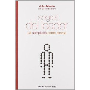 I Segreti Del Leader: Amazon.it: Maeda John: Libri