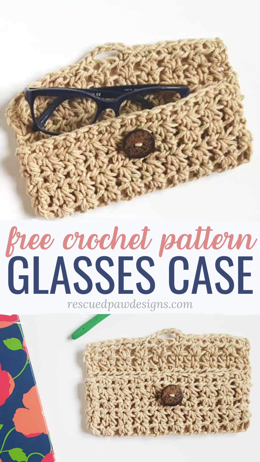 Crochet Glasses Case Pattern - Easy Crochet